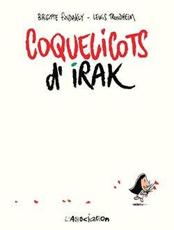 Coquelicots d'Irak, de Brigitte Findakly et Lewis Trondheim
